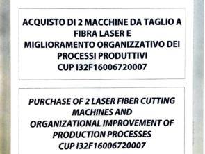 ACQUISTO DI 2 MACCHINE DA TAGLIO A FIBRA LASER E MIGLIORAMENTO ORGANIZZATIVO DEI PROCESSI PRODUTTIVI CUP I32F16006720007